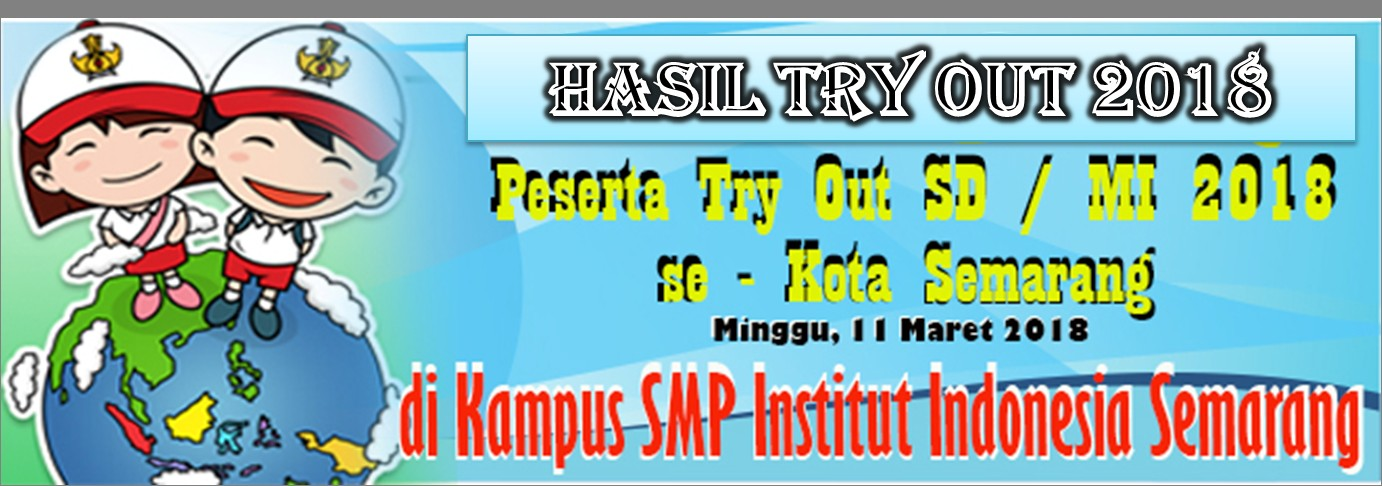 Hasil Try Out SD 2018 - 11 Maret 2018 -