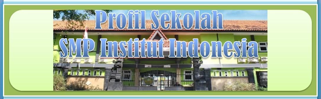 Profil SMP Institut Indonesia Semarang